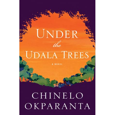 Book review: Under the Udala trees by Chinelo Okparanta (2015)